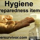 Hygiene Preparedness Items