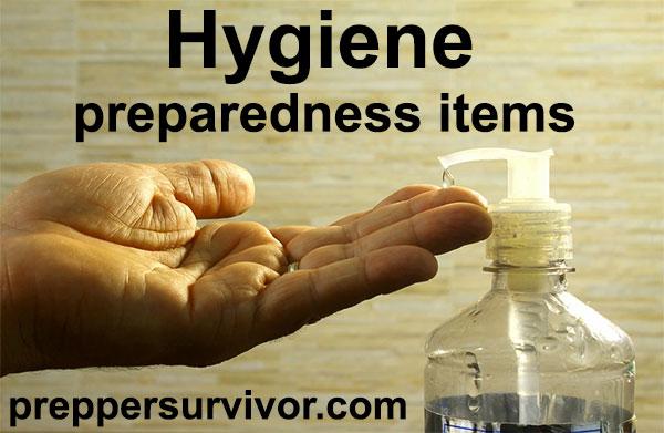 Hygiene preparedness items